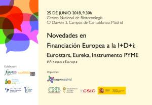 Jornada financiacion europea a la idi - Jornada «Novedades en Financiación Europea a la I+D+i: Eurostars, Eureka, Instrumento PYME»